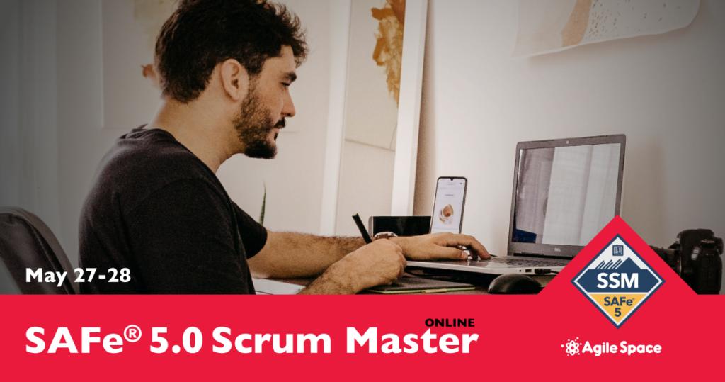 SAFe 5.0 Scrum Master